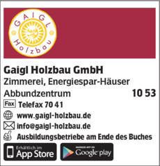 Anzeige Gaigl Holzbau GmbH