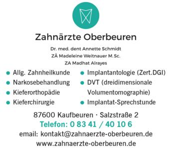 Anzeige Zahnärzte Oberbeuren , Schmidt Annette Dr.med.dent., Weitnauer Madeleine M.Sc., Alrayes Madhat