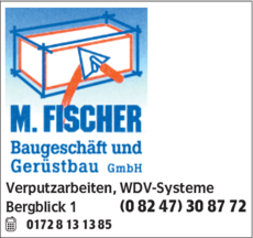 Anzeige Fischer Manfred Baugeschäft und Gerüstbau GmbH