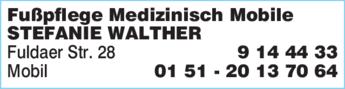 Anzeige Fußpflege Medizinisch Mobile Stefanie Walther