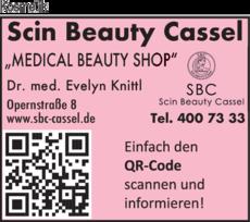 Anzeige Kosmetik Ästhet. Institut Scin Beauty Cassel Dr.med. Evelyn Knittl Medical Beauty Center