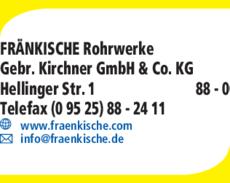 Anzeige FRÄNKISCHE Rohrwerke Gebr. Kirchner GmbH & Co. KG