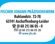 Anzeige FISCHER JOHANN PRÄZISIONSWERK