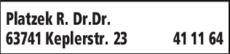Anzeige Platzek R. Dr.Dr.