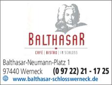 Anzeige Café und Bistro BALTHASAR im Schloss Werneck