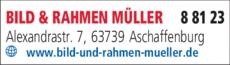 Anzeige BILD & RAHMEN MÜLLER