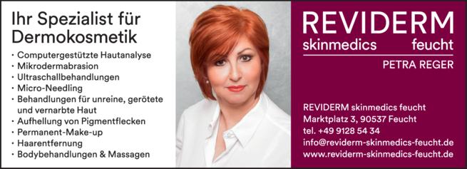 Anzeige Hautspezialistin REVIDERM skinmedics Feucht, Kosmetik Petra Reger