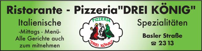 Anzeige Drei König , Ristorante-Pizzeria