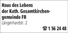 Anzeige Haus des Lebens der Kath. Gesamtkirchengemeinde Freiburg