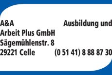 Anzeige A & A Ausbildung und Arbeit Plus GmbH