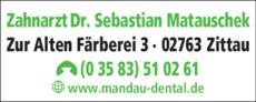 Anzeige Matauschek Sebastian Dr. med. dent.