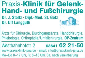 Anzeige Praxis-Klinik f. Gelenk-Hand- und Fußchirurgie Dr.J. Stolz, Dipl.Med. St.Götz , Dr.U.Langguth
