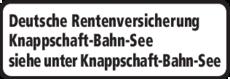 Anzeige Deutsche Rentenversicherung Knappschaft-Bahn-See