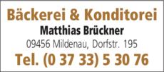 Anzeige Bäckerei & Konditorei Matthias Brückner