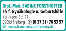 Anzeige Forsthoffer Sabine Dipl.-Med., Frauenärztin