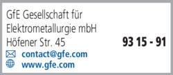 Anzeige GfE Gesellschaft für Elektrometallurgie mbH