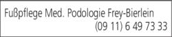 Anzeige Fußpflege Med. Podologie Frey-Bierlein