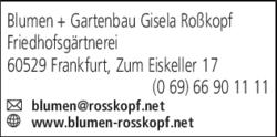 Anzeige Blumen + Gartenbau Gisela Roßkopf