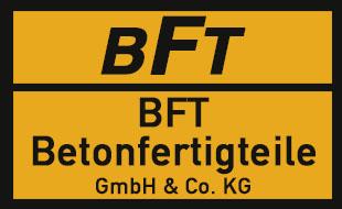 BFT - Betonfertigteile GmbH & Co. KG