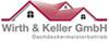 Kundenlogo WIRTH & KELLER GMBH Dachdeckermeisterbetrieb