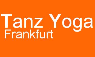 Tanz Yoga Frankfurt