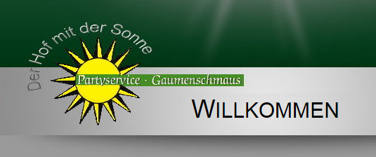 Catering & Partyservice Gaumenschmaus