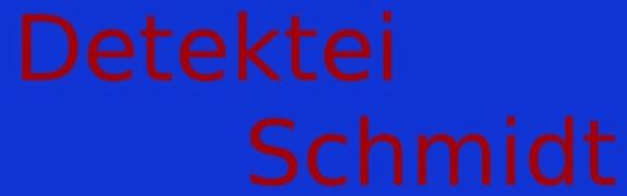 Detektei Schmidt e.K.