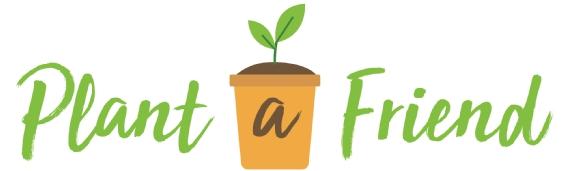Plant a Friend