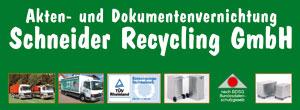 Akten- und Dokumentenvernichtung Schneider Recycling GmbH