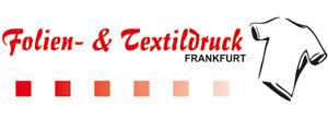 Folien- & Textildruck Frankfurt