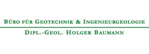 Büro für Geotechnik & Ingenieurgeologie Dipl. -Geol. Holger Baumann